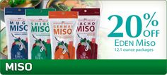 Miso is a healthy cultured, fermented food that builds up your intestinal flora. Eden foods is a conscious company with a no GMO policy.
