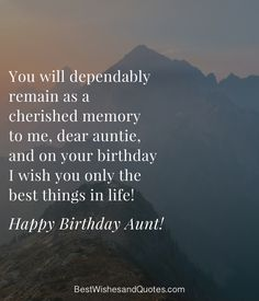 Happy Birthday Aunt: Share these Birthday Wishes with your Aunt Happy Birthday Aunt, Birthday Wishes, Good Things, Memories, Messages, Sayings, Life, Memoirs, Special Birthday Wishes