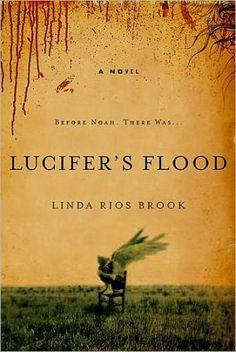 Lucifer's Flood: A Novel