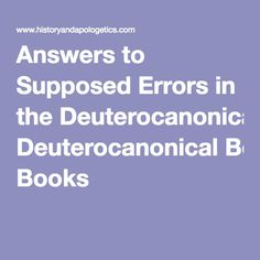 Answers to Supposed Errors in the Deuterocanonical Books
