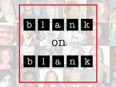 Blank on Blank: 30 Days, 30 Lost Interviews. Old tapes. New unheard multimedia stories. Help us bring print journalists' lost interviews to life via podcast, radio, and YouTube. || Kickstarter Funded! This project was successfully funded on July 16, 2012.