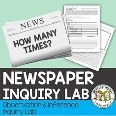 Newspaper Inquiry Lab Activity This Newspaper Inquiry Lab Activity can be used as supplement to your Scientific Method Unit and expands on the observation skills needed by scientists in the field. This 1 day lesson includes: Biology Lessons, Science Biology, Physical Science, Science Lessons, Teaching Science, Life Science, Ap Biology, Earth Science, Science Experiments