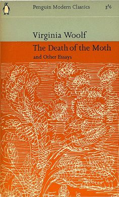 The Death of the Moth – Virginia Woolf