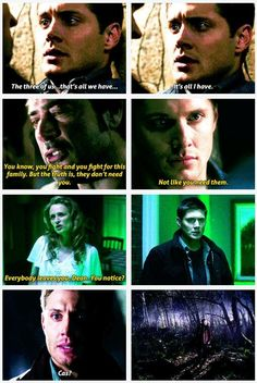"""And now Sam basically told Dean they're not brothers anymore and I can't even imagine how much that hurt Dean."""