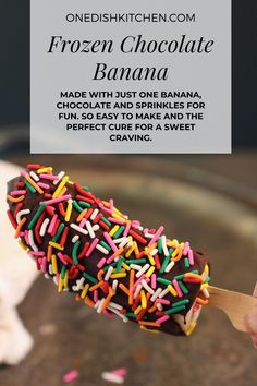 A frozen chocolate banana makes the perfect treat! Made with just one banana, chocolate and sprinkles for fun. So easy to make and the perfect cure for a sweet craving.