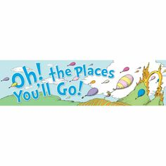 Dr. Seuss Oh the Places Balloons Classroom Banners | Eureka School