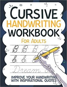 Cursive Handwriting Workbook for Adults Improve your Handwriting with Inspirational Quotes: Workbook 8, 5x11 inches: Publishing, Carrizales: 9798664259087: Amazon.com: Books Improve Your Handwriting, Cute Journals, Cursive Handwriting, Kindle App, First Order, Machine Learning, Work Hard, Improve Yourself, This Book