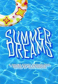 Summer Dreams by Alan Seeger, http://www.amazon.com/dp/B00KTW1DYQ/ref=cm_sw_r_pi_dp_Ymf6tb0EYN3NE