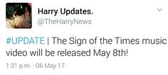 The Sign Of The Times music video. May 8th.