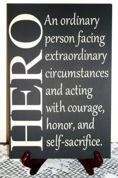 ... Quotes, Military Sign, Law Enforcement, Heroes Quotes, Heroes Signs