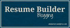 Resume builder: Blogging