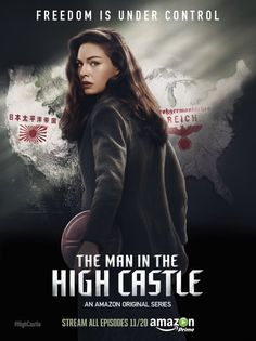 The Man in the High Castle TV Poster ( of Castle Tv Series, High Castle, Series Movies, Movies And Tv Shows, Web Series, Serie Du Moment, Alexa Davalos, K Dick, Pride And Prejudice