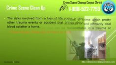 Corpus Christi Crime Scene cleanup | 1-888-522-7793 | Death, Accident, T...