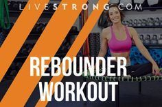 How long has it been since you jumped on a trampoline? Since you were a kid? Well it's time to channel your inner child during your workouts by adding a rebounder into the mix. Hotel Room Workout, Mini Trampoline Workout, Lower Body Muscles, Fun Workouts, Exercise Routines, Rebounding, Health Fitness, Group Fitness, Abs
