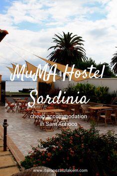 Ekologiczny MuMA Hostel w Sant'Antioco, południowa Sardynia Cheap Accommodation, Hostel, Travel Guide, Track, Bucket, Italy, Italia, Runway, Buckets