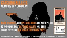 CATCHING BULLETS has been shortlisted for the POLARI FIRST BOOK PRIZE 2013!  @Mark O'Connell @PolariPrize @PolariSalon