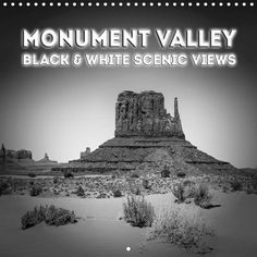 Monument Valley – Black & White Scenic Views - CALVENDO