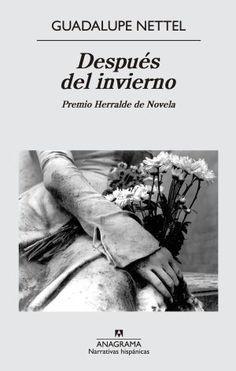 Crítica de 'Después del invierno', de Guadalupe Nettel: Sentencia de vida | Babelia | EL PAÍS