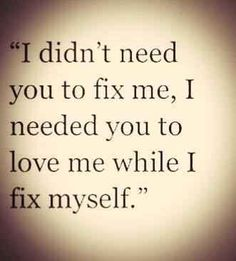 """I need to fix myself.   Found on Twitter """"the notebook"""""""