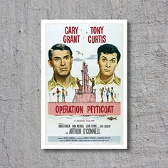 1959 Operation Petticoat - Cary Grant & Tony Curtis - Vintage Movie Poster // High Quality Fine Art Reproduction Giclée Print by WiredWizardWeb on Etsy