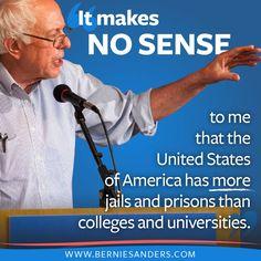 Better World Quotes - Bernie Sanders on the Prison Reform