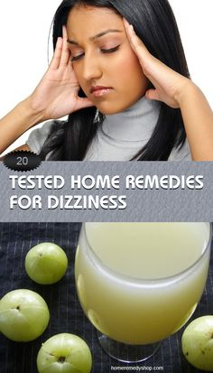 20 Tested Home Remedies for #Dizziness #Lightheadedness #Home Remedies