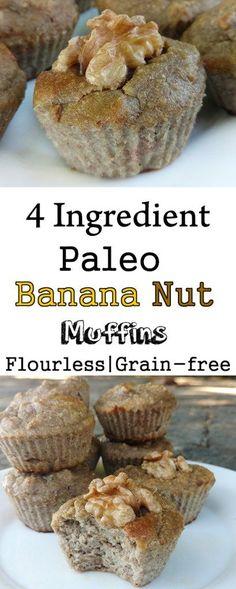 4 Ingredient Paleo Banana Nut Muffins (Sugar-free, Sweetener-free, Grain-free, Gluten-free, Flourless)
