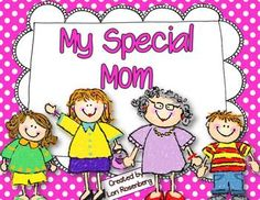My Special Mom