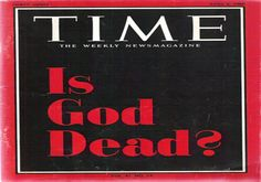 Is God Dead? TIME magazine cover - April 6, 1966