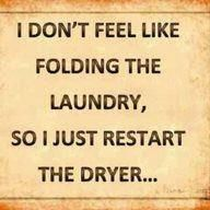 Especially when all the kids are home and I have laundry up to my eyeballs!