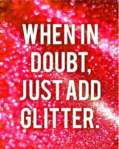Glitter, glitter, glitter