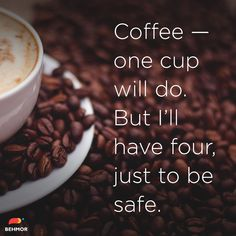 #coffee #coffeequotes #coffeehumor  Just to be safe. #CoffeeLovers