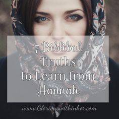 7 Biblical Truths to Learn from Hannah Thumb