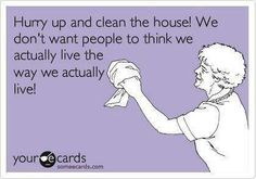 SO TRUE..I think it was Martha Stewart who said you should have guests over once a month so your house gets tidied :)