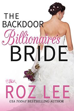 MFRW Authors: Book Spotlight: The Backdoor Billionaire's Bride @...