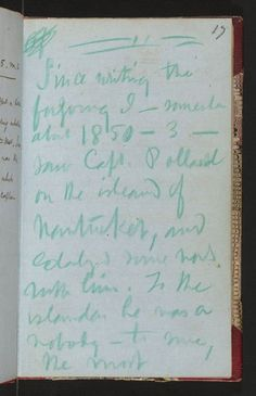 A page from Herman Melville's journal, about meeting Captain Pollard of the Essex. Journal Diary, Journal Pages, Writers Notebook, Notebook Quotes, Diary Entry, Sunset Quotes, Artist Journal, Keeping A Journal, Strong Quotes