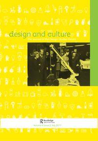 Design and Culture   Vol.9 Issue.2 http://www.tandfonline.com/toc/rfdc20/current