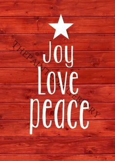 Joy, Love, Peace 5x7 digital print