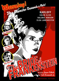 Bride of Frankenstein classic horror poster Arte Horror, Sci Fi Horror, Horror Art, Hollywood Monsters, Classic Horror Movies, Classic Films, Horror Movie Posters, Music Posters, Famous Monsters
