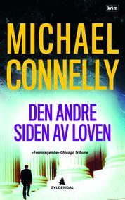 Advokat Mickey Haller og LAPD-etterforsker Harry Bosch jager en brutal drapsmann - sammen! Michael Connelly