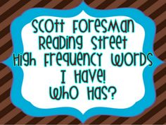 I Have Who Has SF Reading Street high frequency word game