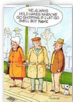 We always hold hands when we go shopping.  If I let go she'll buy fabric.