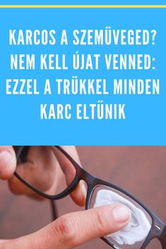 Szuper módszer! #szemüveg #karc Good To Know, Projects To Try, Household, Hacks, Cleaning, Glasses, Crafts, Home Decor, Clever