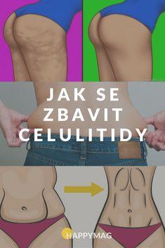 Jak se zbavit celulitidy a mít krásnou hladkou pokožku? Zkuste těchto 7 tipů pro bezchybnou pokožku a pleť. Body Fitness, Health Fitness, Flat Tummy, Metabolism, Body Care, Health And Beauty, Bff, I Am Awesome, Victoria Secret
