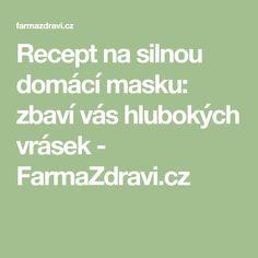 Recept na silnou domácí masku: zbaví vás hlubokých vrásek - FarmaZdravi.cz