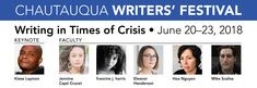 June 20-23, 2018 - The 10th annual Chautauqua Writers' Festival will be on the beautiful grounds of the Chautauqua Institution. Live and write with award-winning poets, fiction writers, and nonfiction writers who share their insights in intensive workshops, reading, panel discussions, and individual conferences designed to ensure personalized attention.