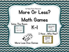 The concept of more or less is a difficult one. This pack offers you several choices for reinforcement of this concept during your Math Daily 3 or as whole class activities.Two dice partner gamesI have Who Has ( 1 more)I Have Who Has (1 Less)Solve the Room with 1 more, 2 more, 1 less , 2 less and a recording sheet.Learning should be fun!