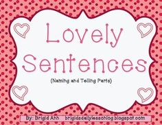 Writing Sentences Valentines Day Theme - Naming and Telling Parts