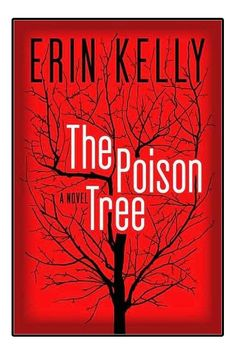 The Poison Tree by Erin Kelly. 6/10 A page turner, but a little far-fetched, and I found the writing a little clunky.