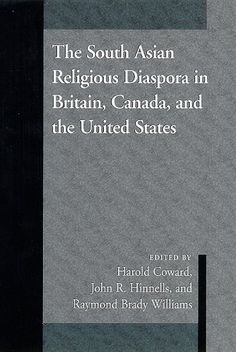 The South Asian Religious Diaspora in Britain, Canada, and the United States (S U N Y Series in Religious Studies) by Harold G. Coward http://www.amazon.com/dp/0791445097/ref=cm_sw_r_pi_dp_OEyoub0G4HF59